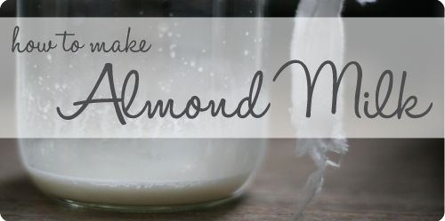 How-to-Make-Almond-Milk-500